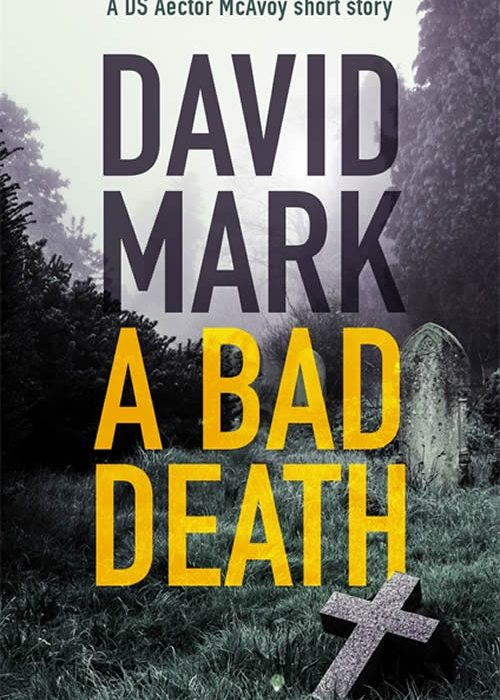 A BAD DEATH