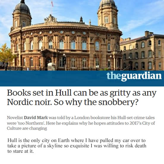 David Mark writes about Hull in The Guardian