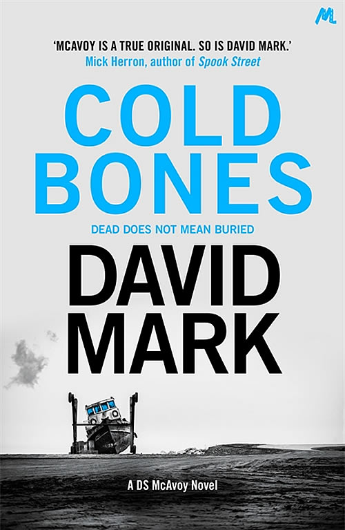 Cold Bones by David Mark